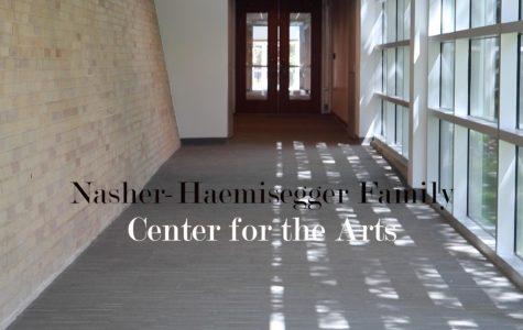 The Nasher-Haemisegger Family Center for the Arts