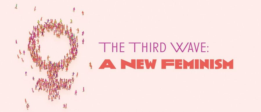 The Third Wave: A New Feminism