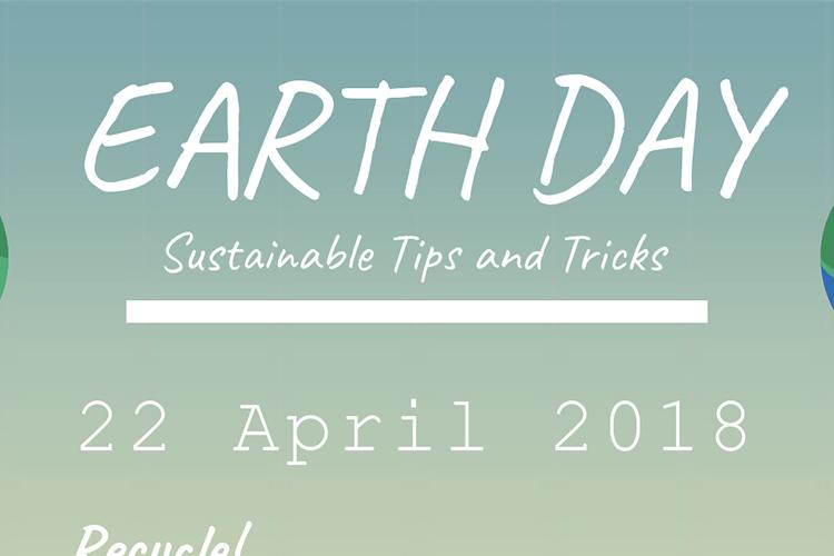 Earth+Day%3A+Sustainable+Tips+and+Tricks