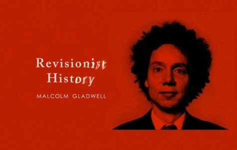 """Glad(well) to Listen: """"Revisionist History"""" Podcast Review"""