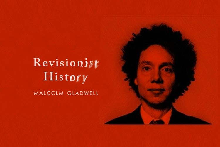 "Glad(well) to Listen: ""Revisionist History"" Podcast Review"
